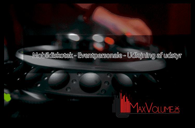 MaxVolume Eventpersonale og Mobildiskoteker
